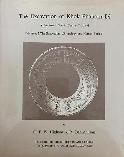 9780854312566: The Excavation of Khok Phanom Di, Volume 1 (Research Reports) (v. 1)