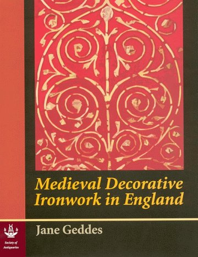 9780854312733: Medieval Decorative Ironwork in England