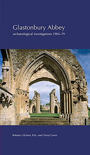9780854313006: Glastonbury Abbey: archaeological investigations 1904-79
