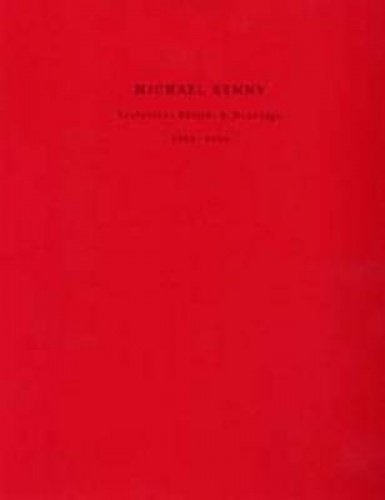 Michael Kenny: Sculptures, Reliefs & Drawings 1982-1990: Beaumont, Mary Rose