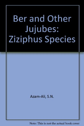 9780854328581: Ber and Other Jujubes: Ziziphus Species