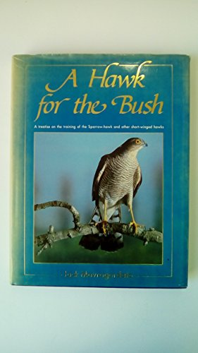 9780854350827: Hawk for the Bush