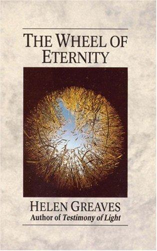 Wheel Of Eternity: Greaves, Helen