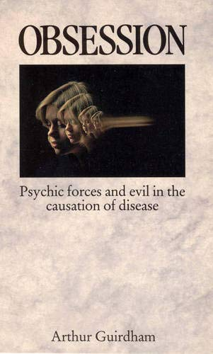 9780854352715: Obsession: Psychic forces and evil in the causation of disease