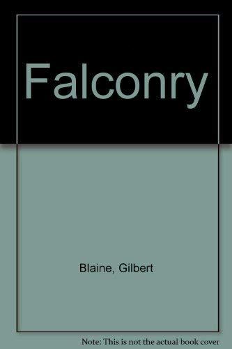 Falconry: Gilbert Blaine