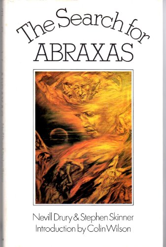 The Search for Abraxas: Drury, Nevill;Skinner, Stephen