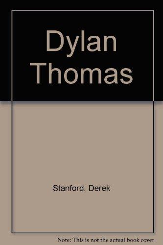 Dylan Thomas: A Literary Study.: Derek Stanford.