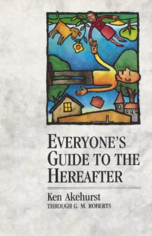 9780854354146: Everyone's Guide to the Hereafter