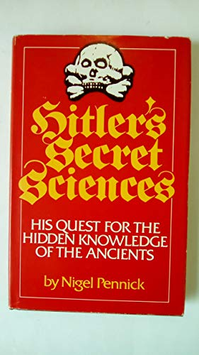 9780854354641: Hitler's Secret Sciences: His Quest for the Hidden Knowledge of the Ancients