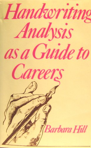 Handwriting Analysis as a Guide to Careers (0854354743) by Hill, Barbara