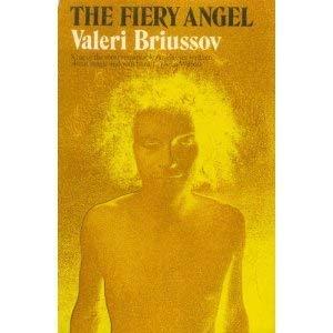The Fiery Angel: A Sixteenth Century Romance: Valeri Briussov