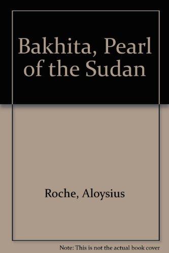 9780854390540: Bakhita, Pearl of the Sudan