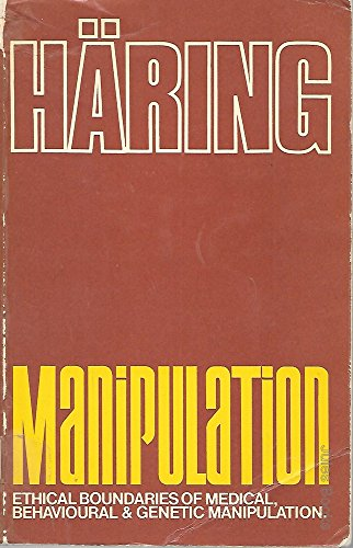 9780854391158: Manipulation: Ethical Boundaries of Medical, Behavioural and Genetic Manipulation