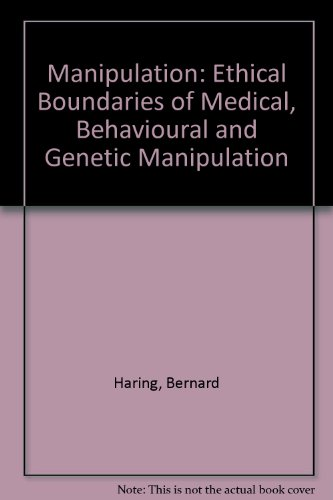 9780854391219: Manipulation: Ethical Boundaries of Medical, Behavioural and Genetic Manipulation