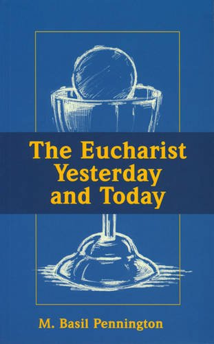 9780854392414: The Eucharist Yesterday and Today