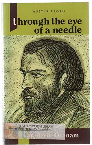 9780854393138: Through the Eye of a Needle