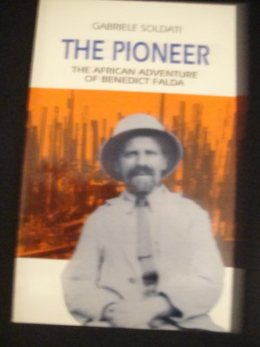 9780854393893: The Pioneer: African Adventure of Benedict Falda