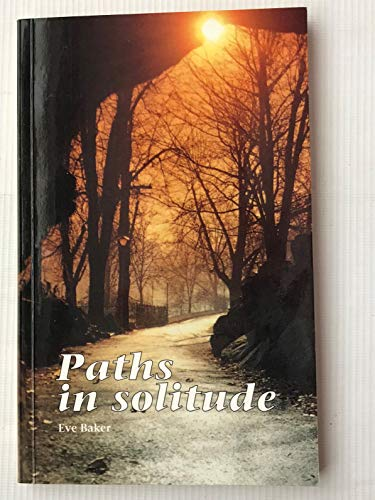 9780854395132: Paths in Solitude