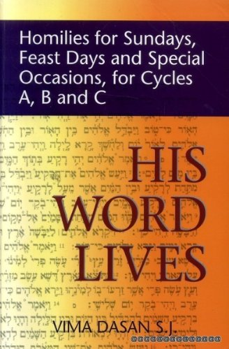 9780854395262: His Word Lives: Homilies for Sundays, Feast Days and Special Occasions, for Cycles A, B and C