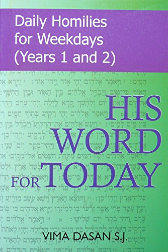 9780854396177: His Word for Today: Daily Homilies for Weekdays (Years 1 and 2)