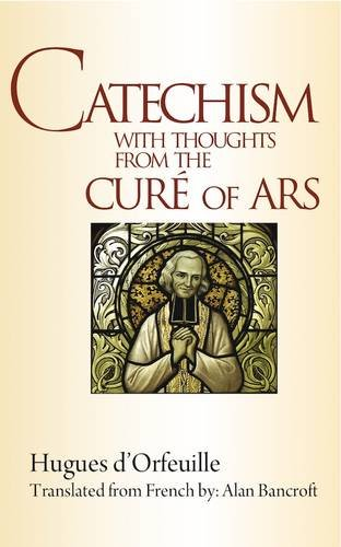 9780854398058: Catechism with Thoughts from the Cure of Ars
