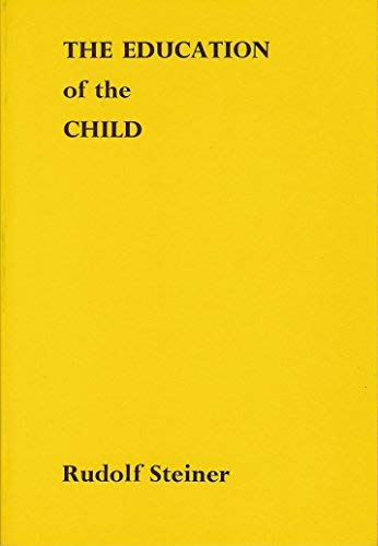 9780854400300: Education of the Child in the Light of Anthroposophy