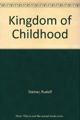9780854400584: Kingdom of Childhood