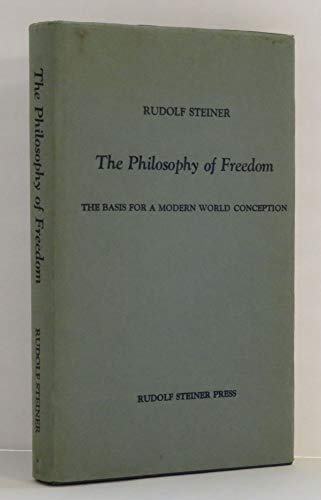 9780854400904: The Philosophy of Freedom: The Basis for a Modern World Conception