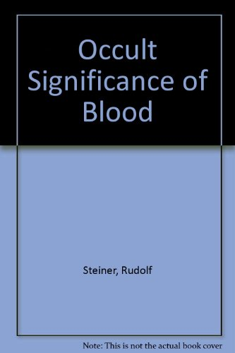 9780854401864: Occult Significance of Blood