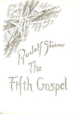 The Fifth Gospel: Steiner, Rudolf