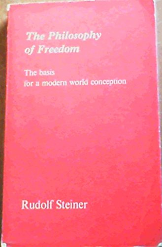 9780854402243: Philosophy of Freedom: Basis for a Modern World Conception