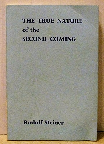 9780854402465: True Nature of the Second Coming