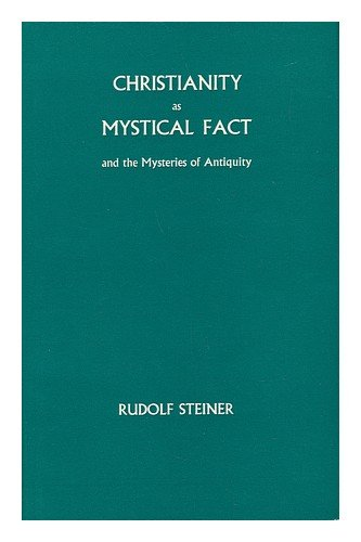 9780854402526: Christianity as Mystical Fact and the Mysteries of Antiquity