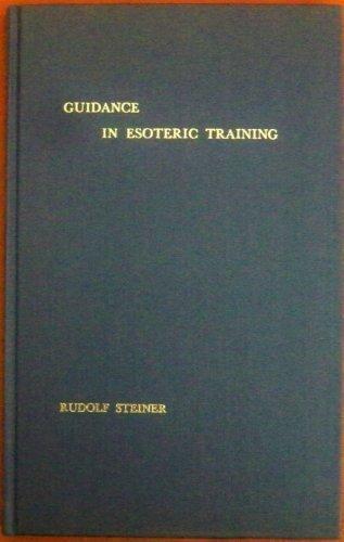 Guidance in Esoteric Training: Steiner, Rudolf;Barfield, Owen;Davy, Charles