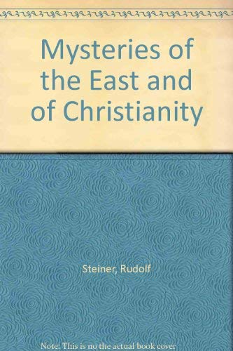 9780854402595: Mysteries of the East and of Christianity