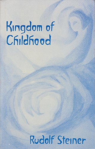 9780854402847: The Kingdom of Childhood