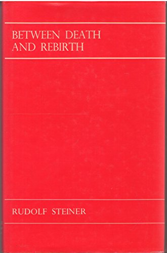 9780854402878: Between Death and Rebirth: Ten Lectures Given in Berlin Between 5th November 1912 and 1st April 1913 (English and German Edition)