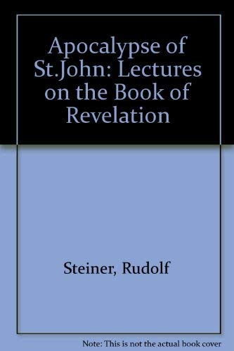 9780854403080: The Apocalypse of St. John: Lectures on the Book of Revelation