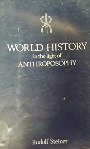 9780854403165: World History in the Light of Anthroposophy
