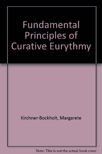 9780854403219: Fundamental Principles of Curative Eurythmy