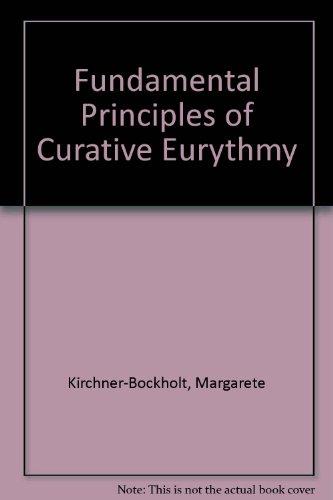 9780854403219: Fundamental Principles of Curative Eurythmy