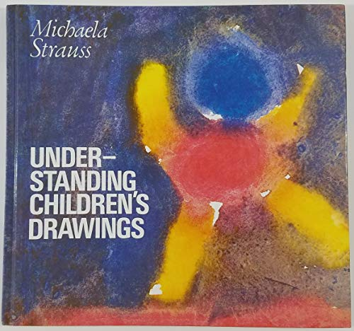 9780854403301: Understanding Children's Drawings - The Path to Manhood