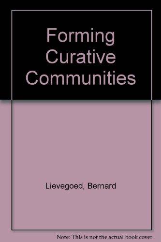 Forming Curative Communities: Lievegoed, B. C. J.