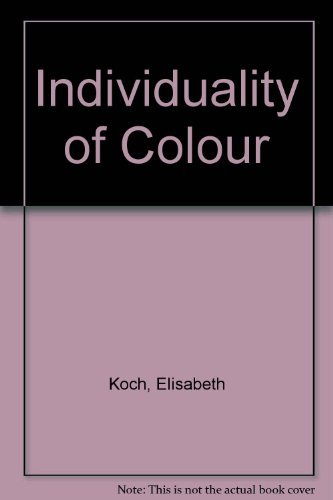 9780854403653: The Individuality of Colour: Contributions to a Methodical Schooling in Experience of Colour