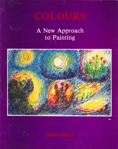 9780854404582: Colours: A New Approach to Painting
