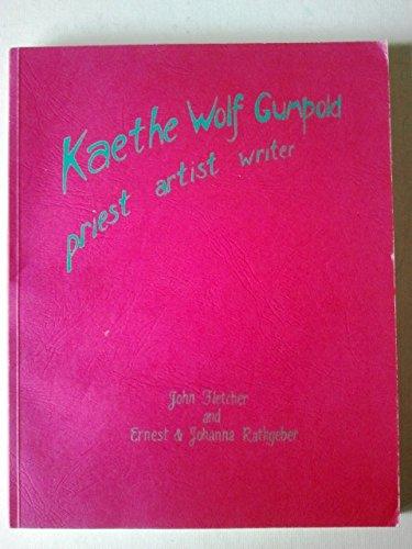 9780854406661: Kaethe Wolf Gumpold Priest Artist Writer