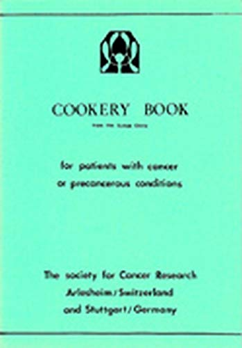 9780854407163: Cookery Book: From the Lukas Clinic for Patients With Cancer or Pre-Cancerous Conditions