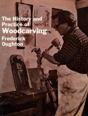 9780854420056: History and Practice of Woodcarving