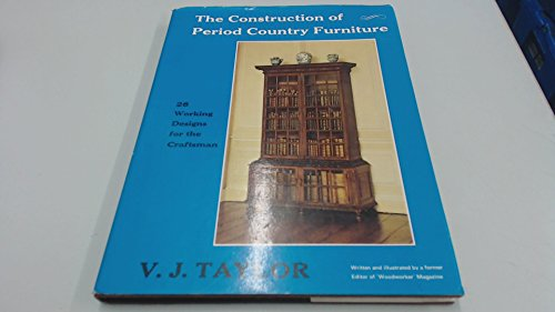 9780854420070: Construction of Period Country Furniture