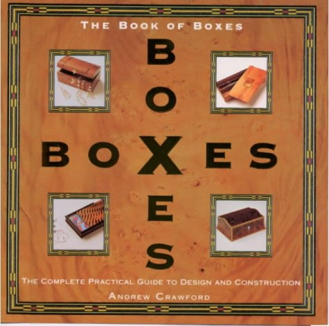9780854420605: The Book of Boxes: The Complete Practical Guide to Box Making and Box Design